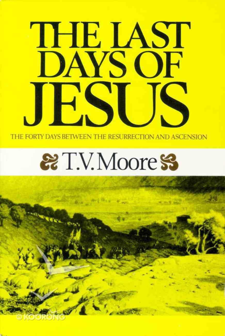 Last Days of Jesus Paperback