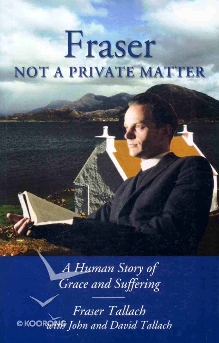 Fraser: Not a Private Matter Paperback