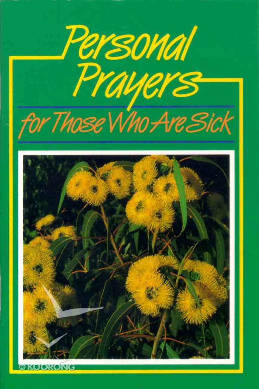 Personal Prayers For Those Who Are Sick Paperback