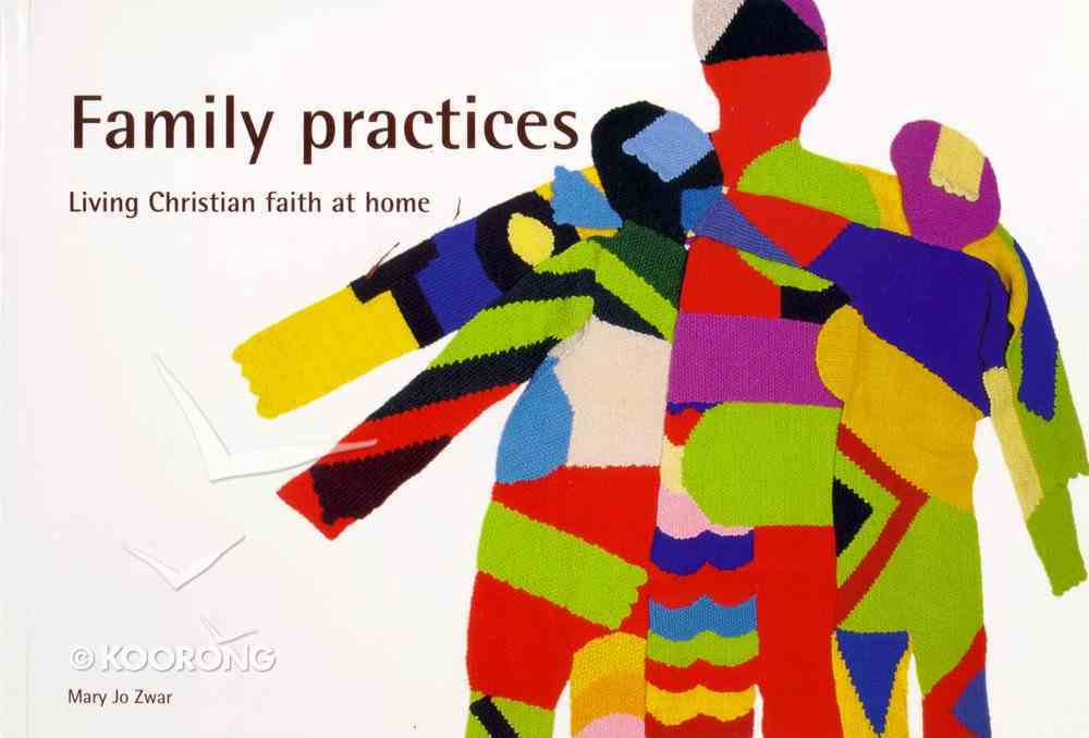 Family Practices Paperback