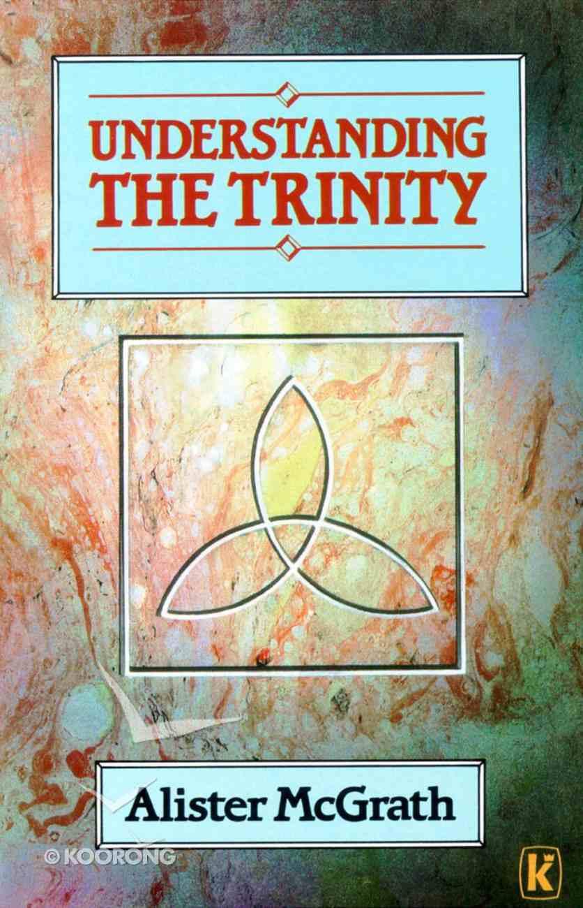 Understanding the Trinity Paperback