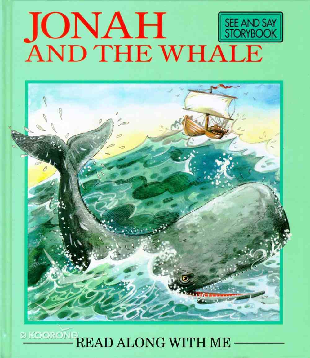 Jonah and the Whale (Read Along With Me Bible Stories Series) Hardback