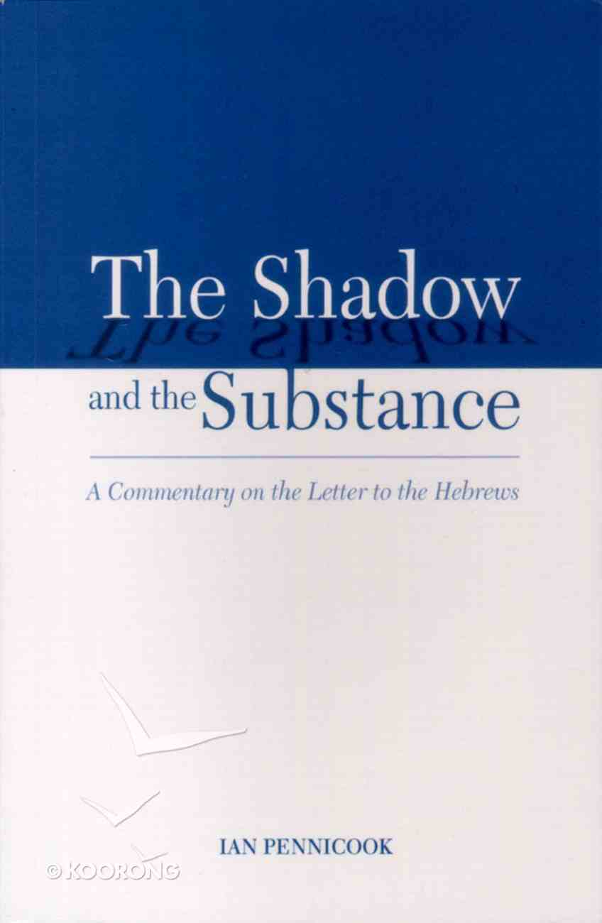 The Shadow and the Substance Paperback