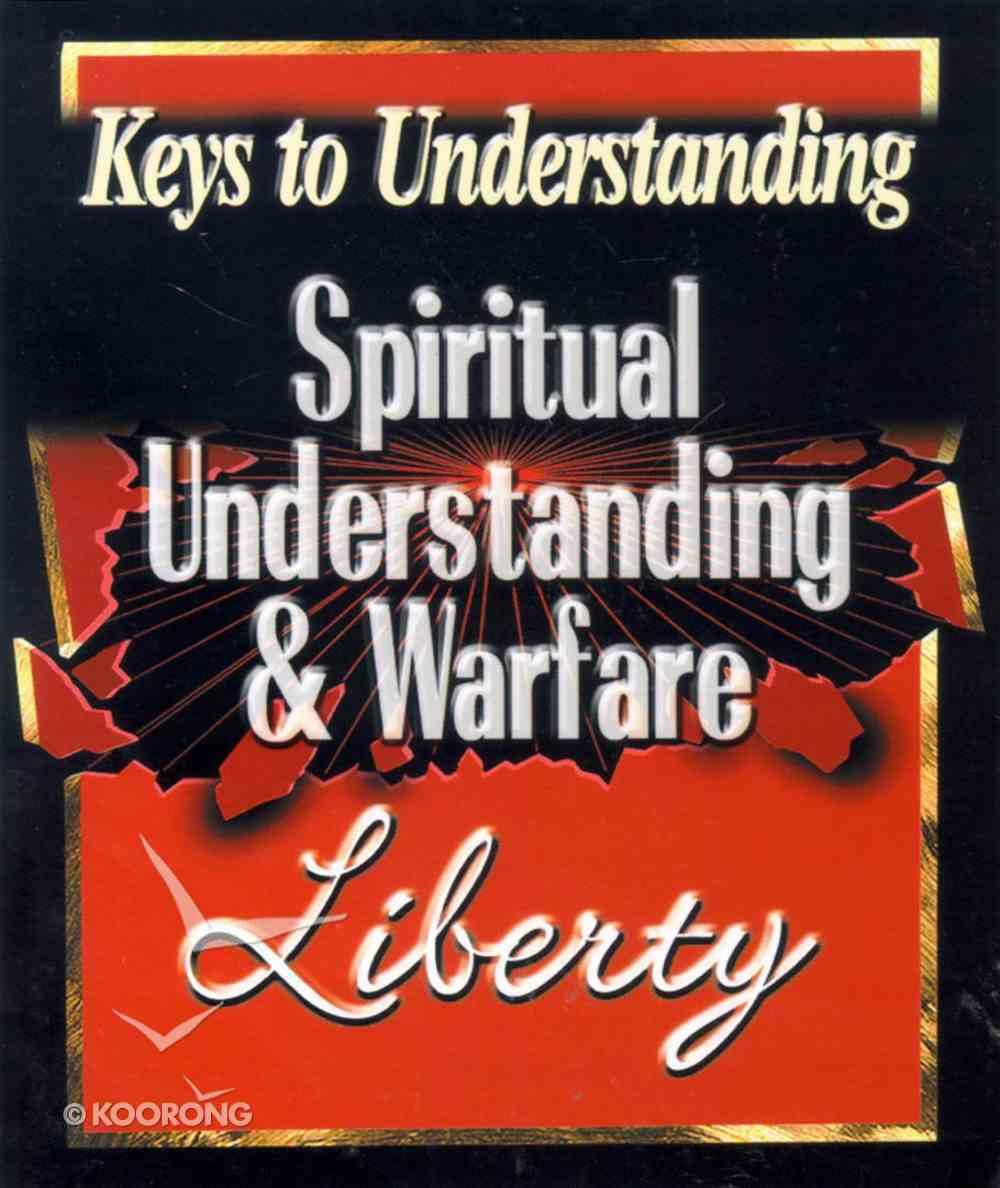 Spiritual Understanding & Warfare (Keys To Understanding Series) Paperback