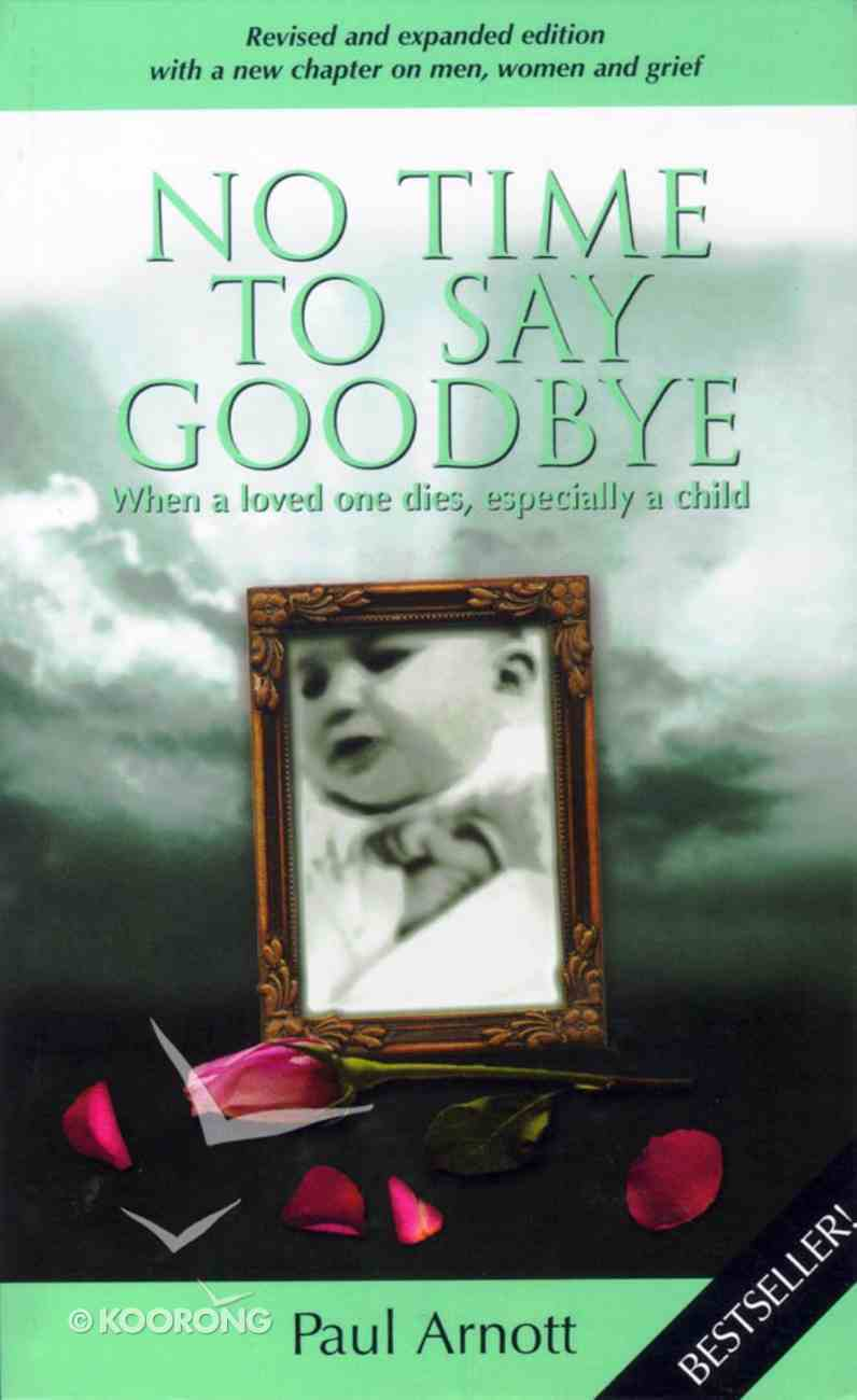No Time to Say Goodbye (Expanded Edition) Paperback