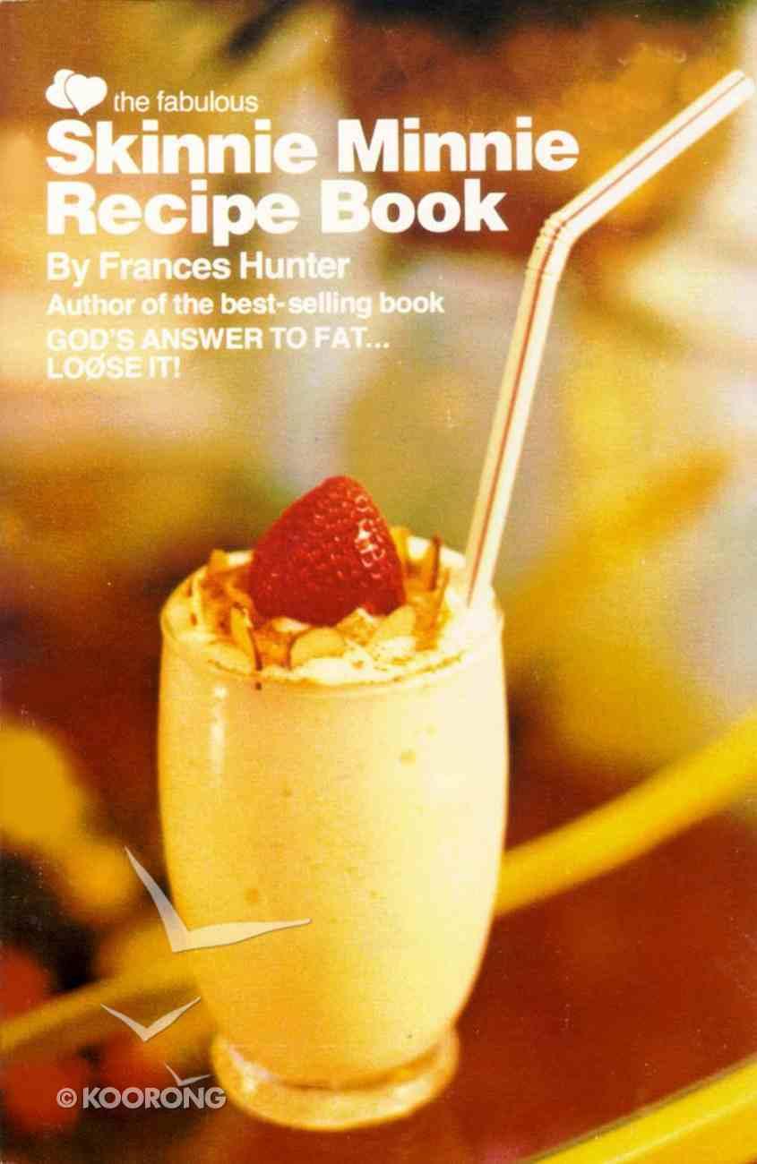 Skinnie Minnie Recipe Book Paperback