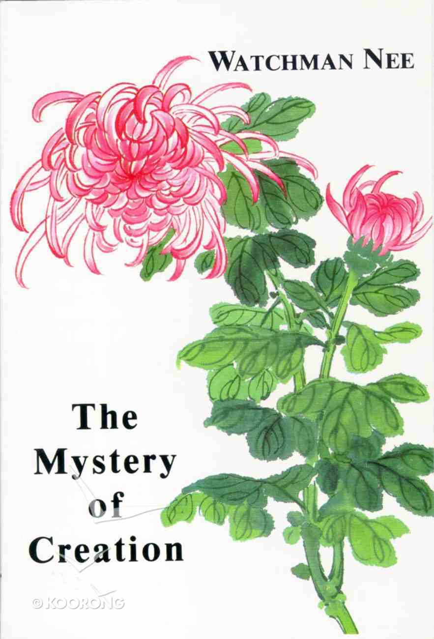 The Mystery of Creation Paperback