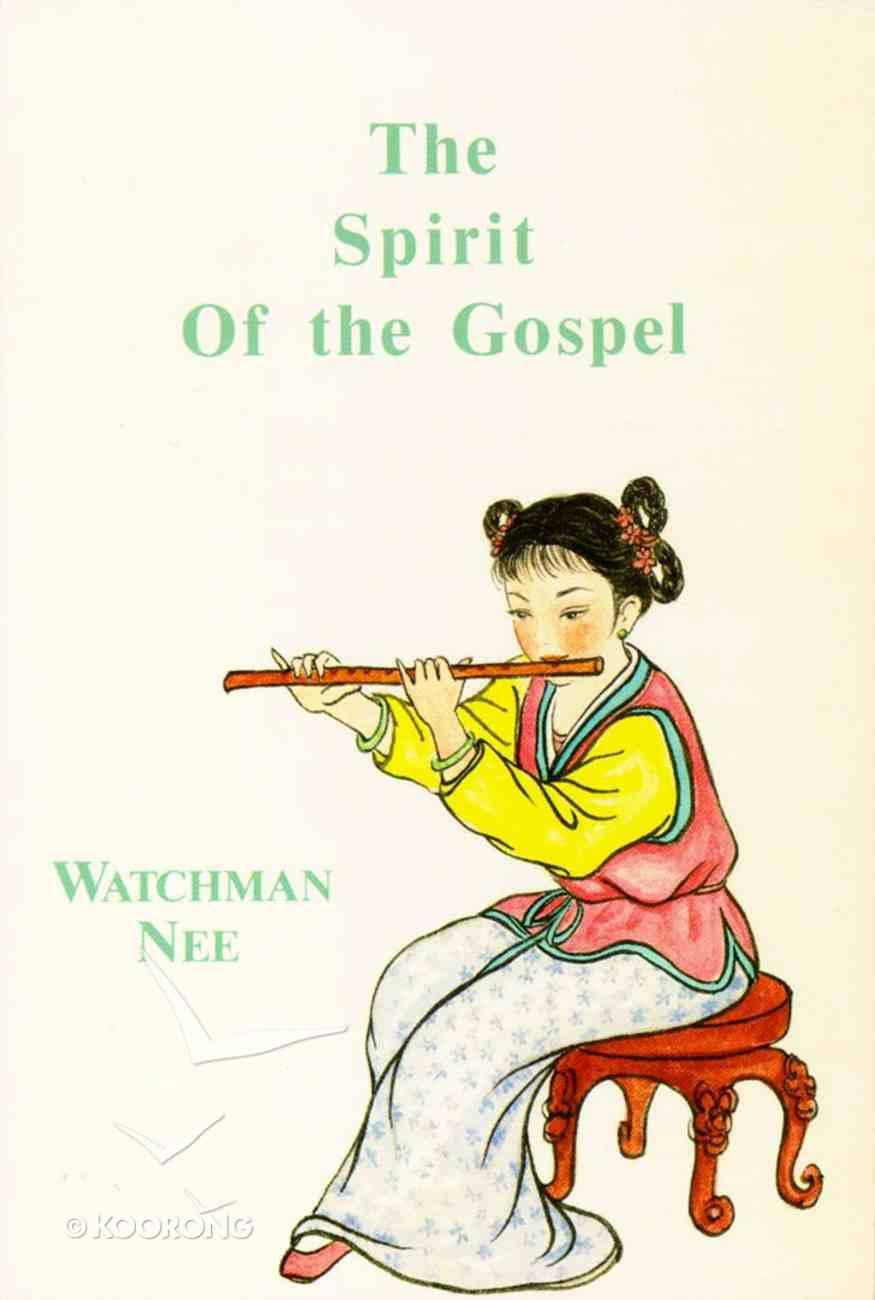 The Spirit of the Gospel Paperback