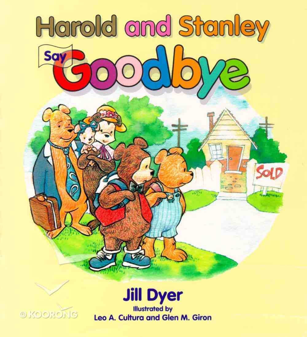 Harold and Stanley Say Goodbye Paperback