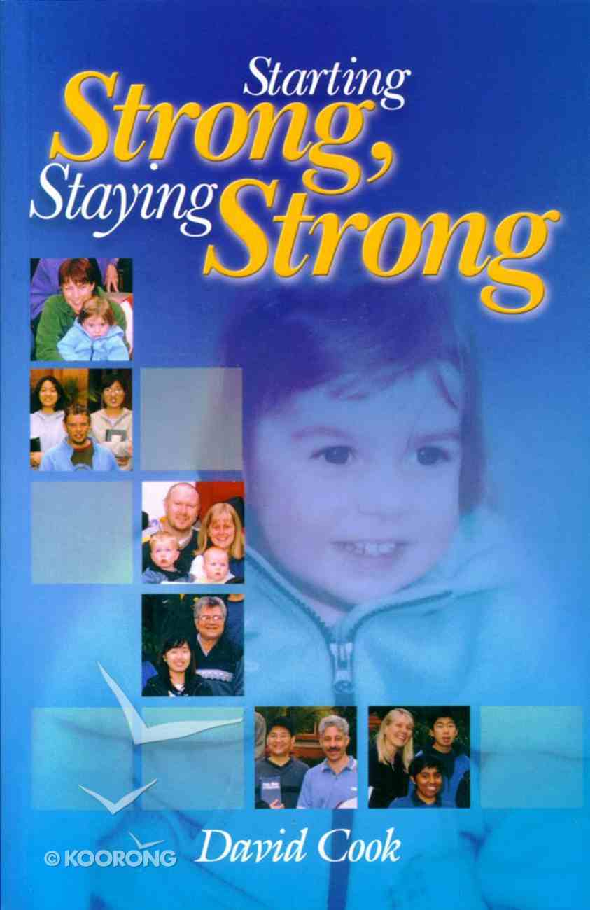 Starting Strong, Staying Strong Paperback