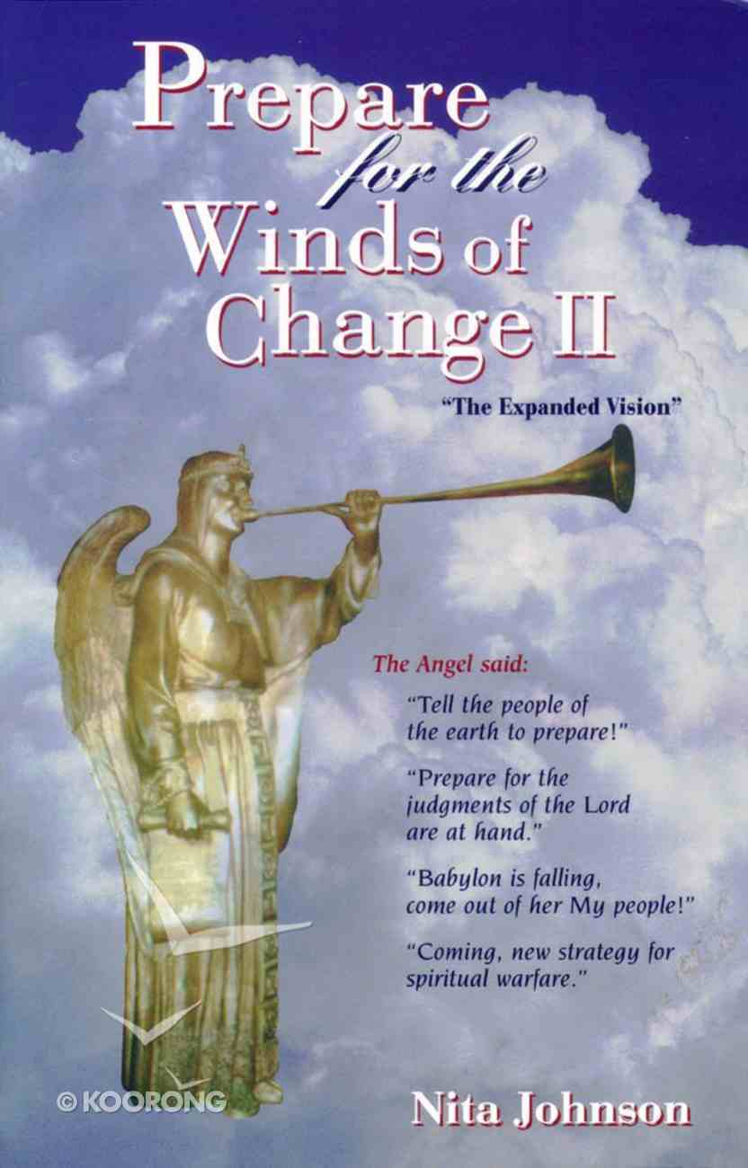 Prepare For the Winds of Change II Paperback