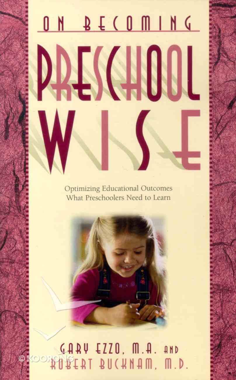 Preschool Wise (On Becoming Series) Paperback