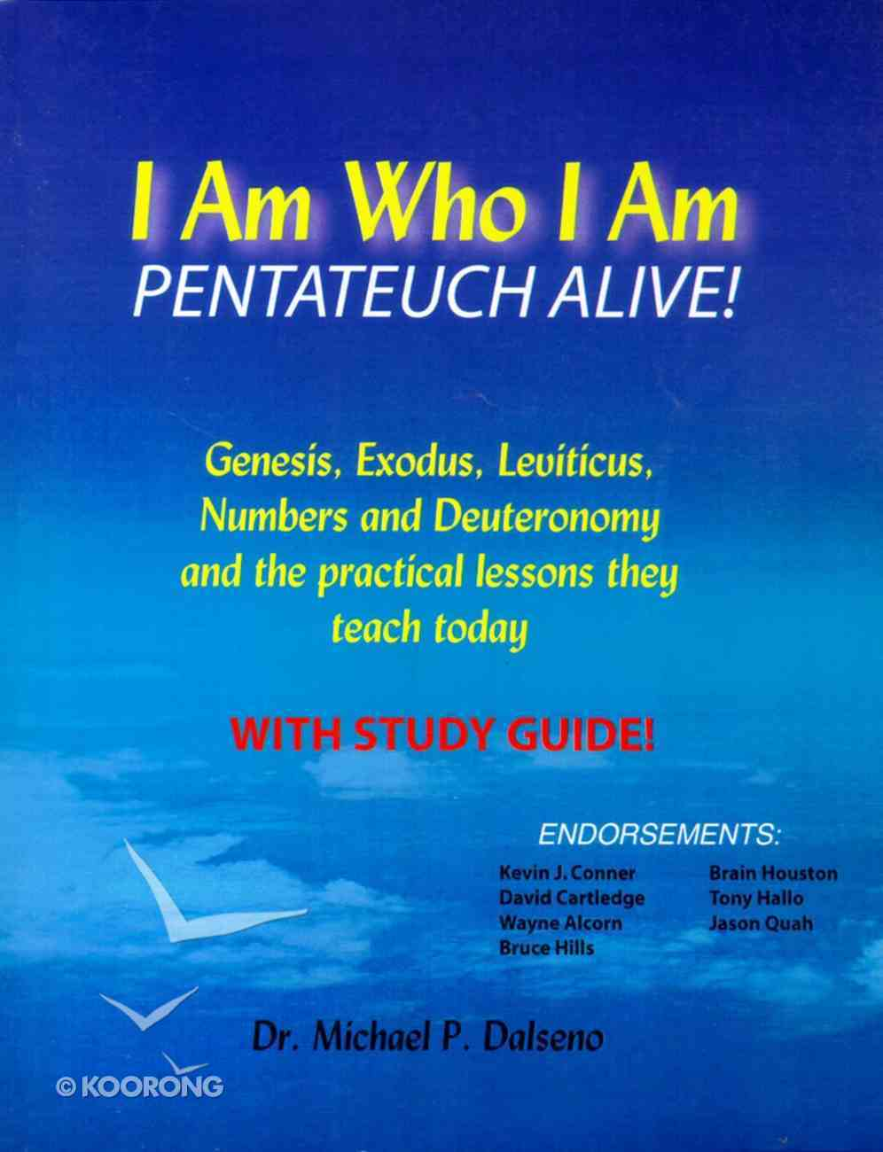I Am Who I Am: Pentateuch Alive! Paperback