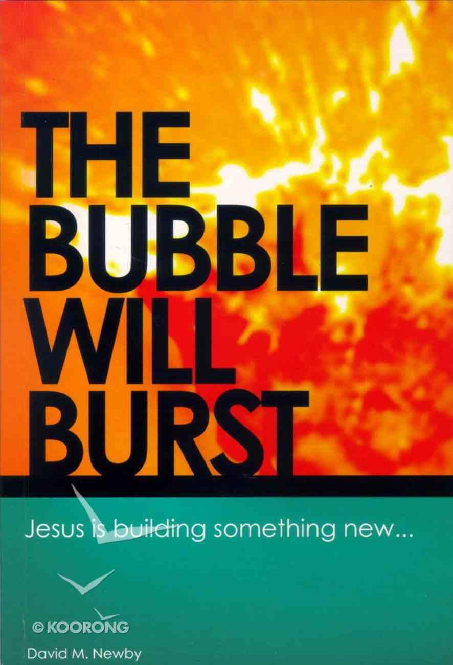 The Bubble Will Burst Paperback