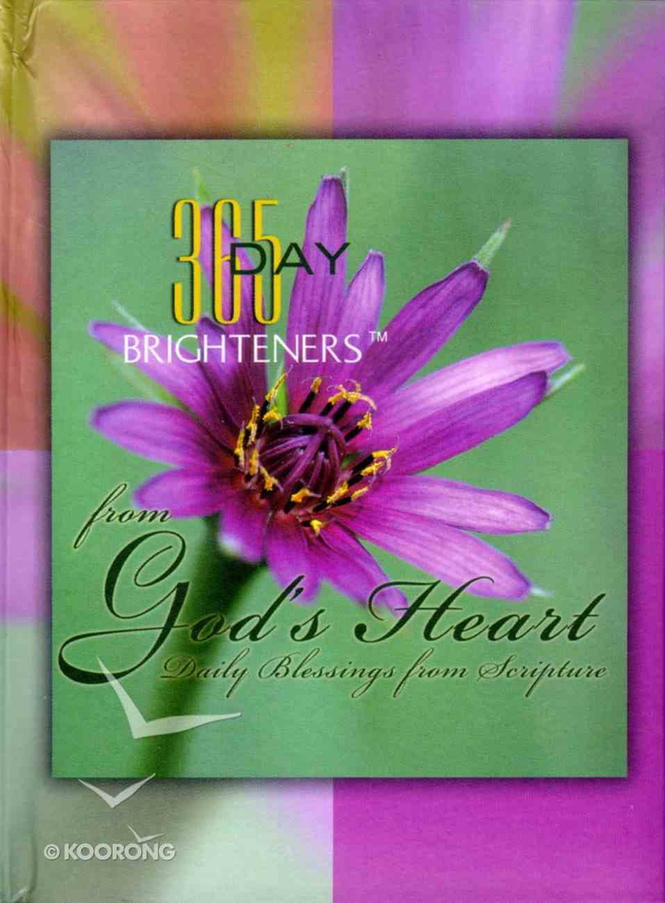 From God's Heart (365 Day Brighteners Series) Hardback