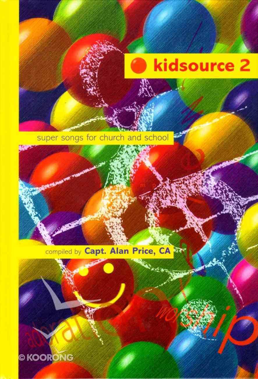 Kidsource 2 Music Hardback