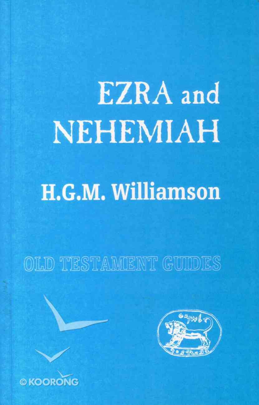 Ezra and Nehemiah (Old Testament Guides Series) Paperback
