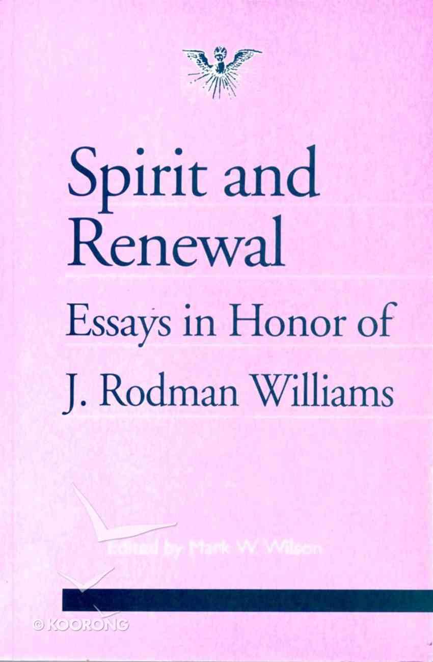 Spirit and Renewal (Journal Of Pentecostal Theology Supplement Series) Paperback