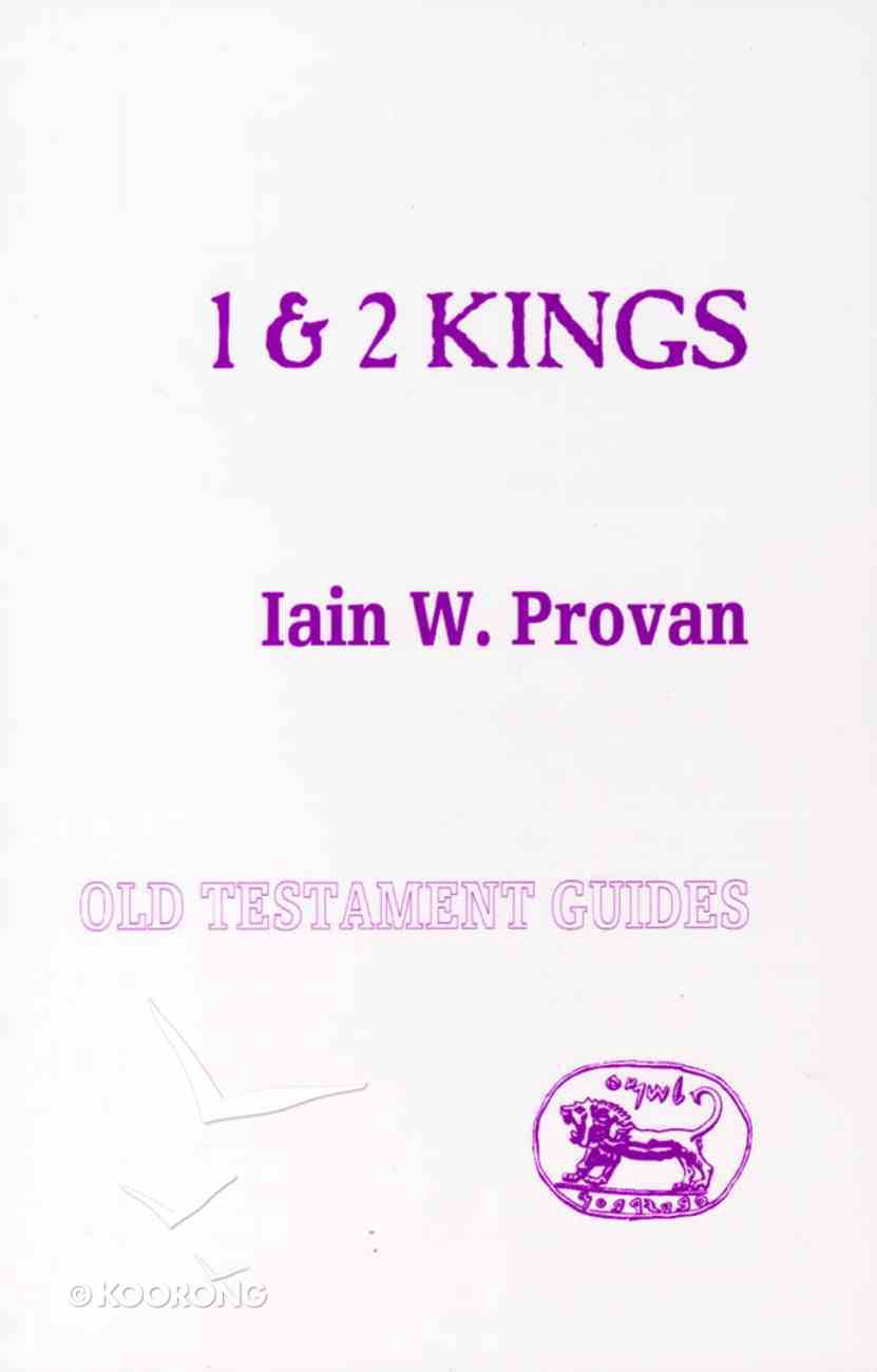 1 and 2 Kings (Old Testament Guides Series) Paperback