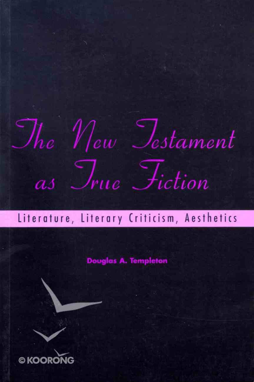 The New Testament as True Fiction Paperback