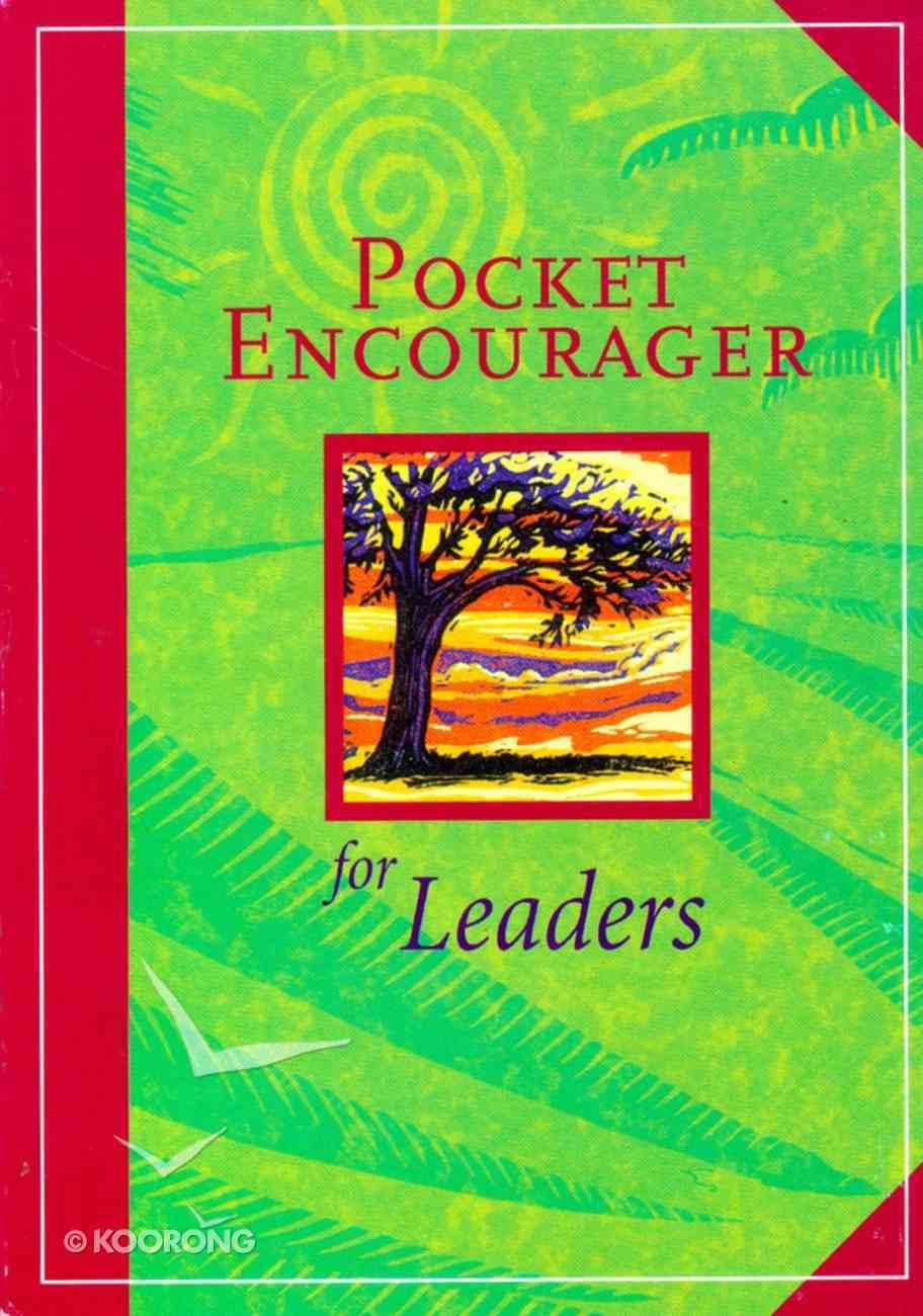 Pocket Encourager For Leaders Paperback