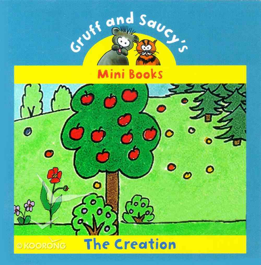 The Creation (Mini Gruff And Saucy Series) Paperback
