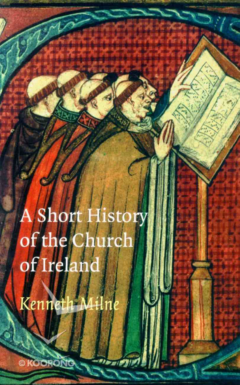 A Short History of the Church of Ireland Paperback