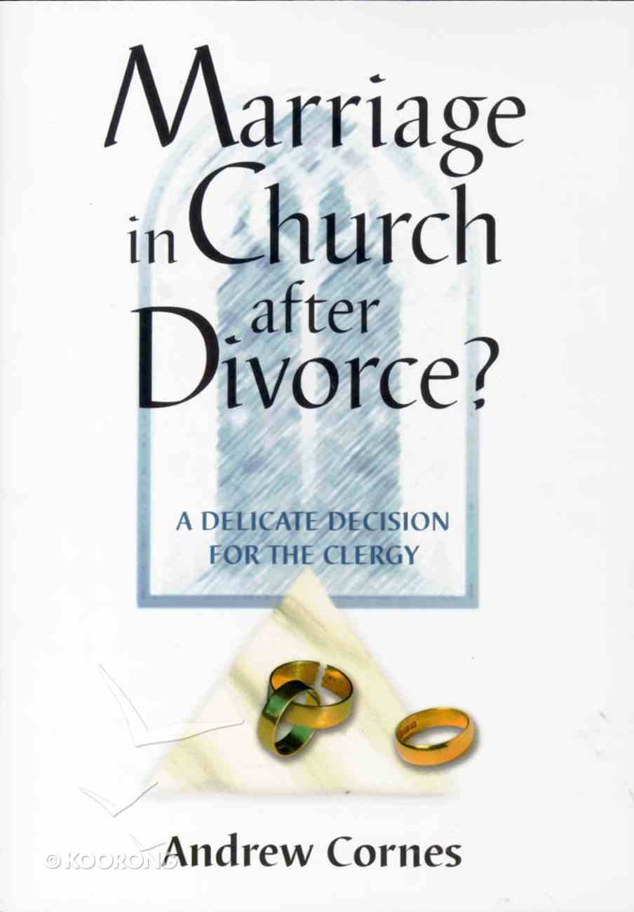 Marriage in Church After Divorce? Booklet