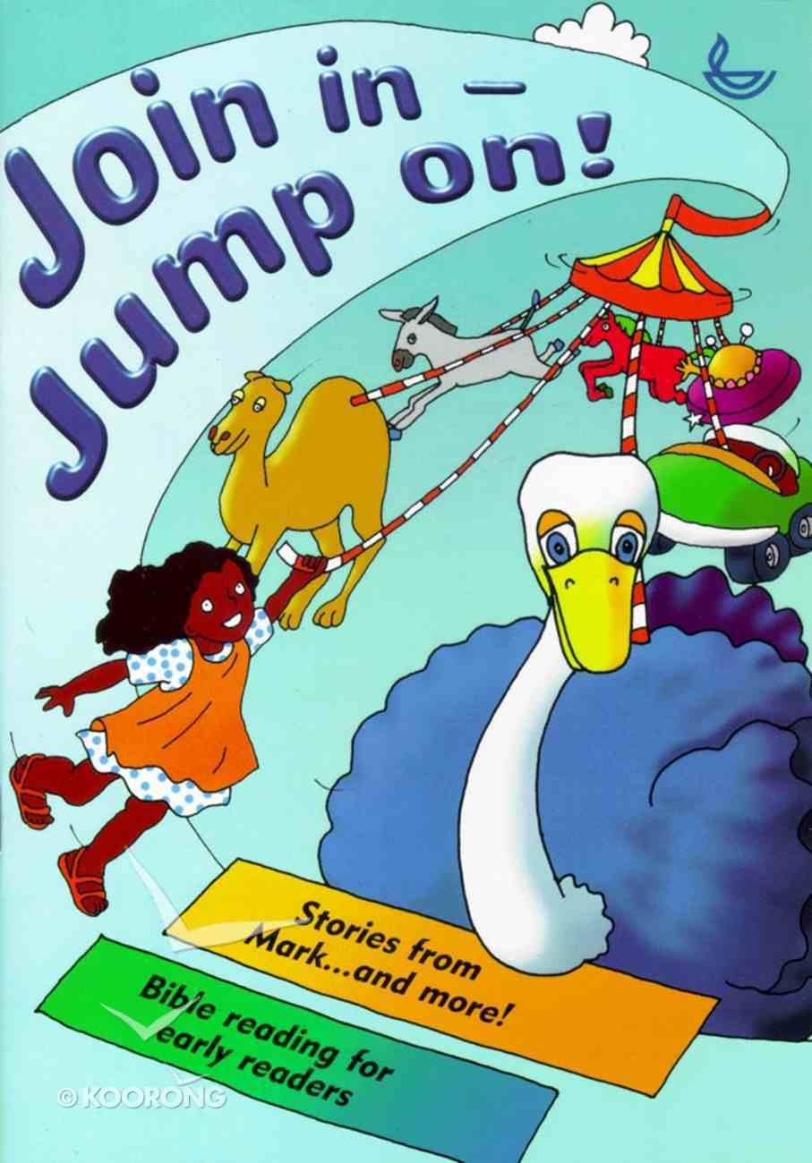 Join in - Jump On! Stories From Mark Paperback