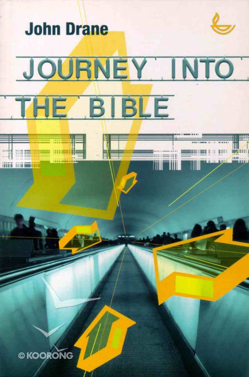Journey Into the Bible Paperback