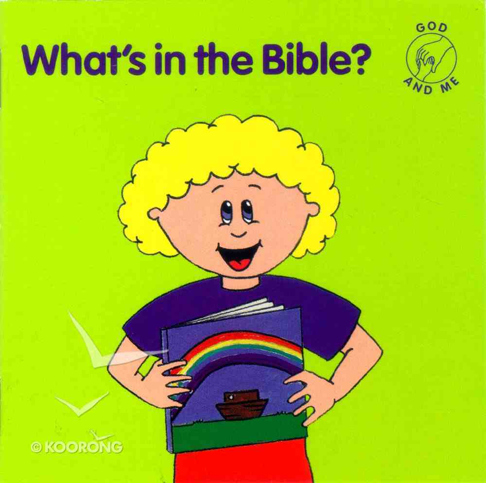 What's in the Bible? (God And Me Series) Paperback