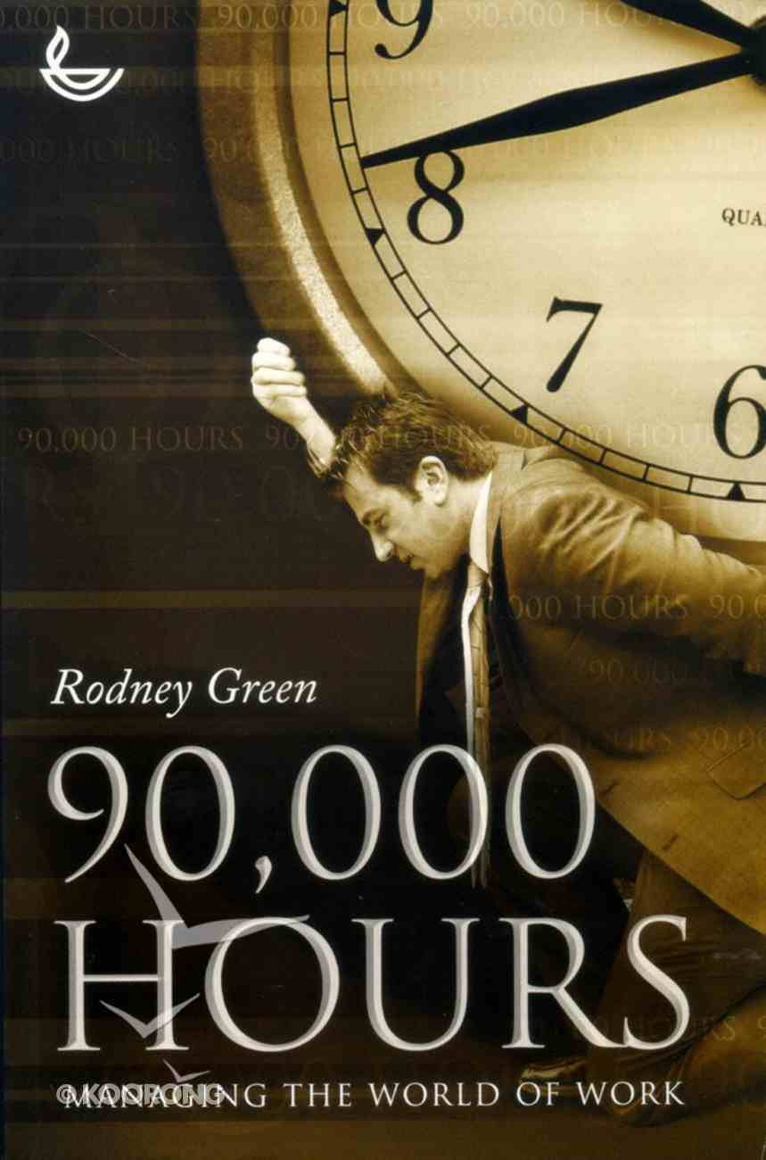 90,000 Hours Paperback