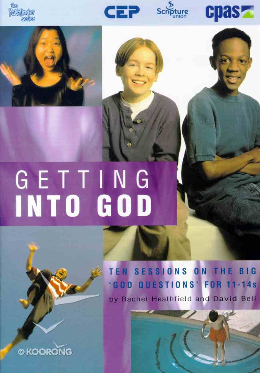 Getting Into God Paperback