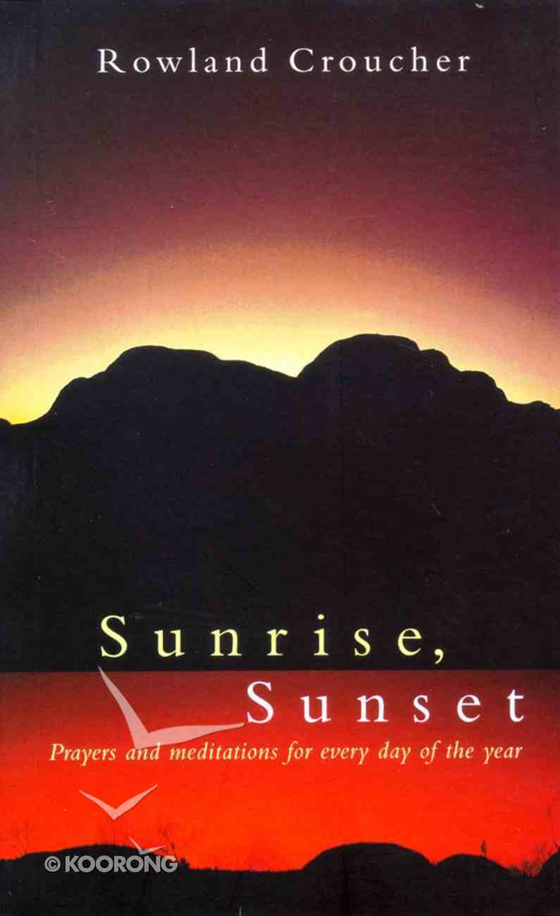 Sunrise Sunset Paperback