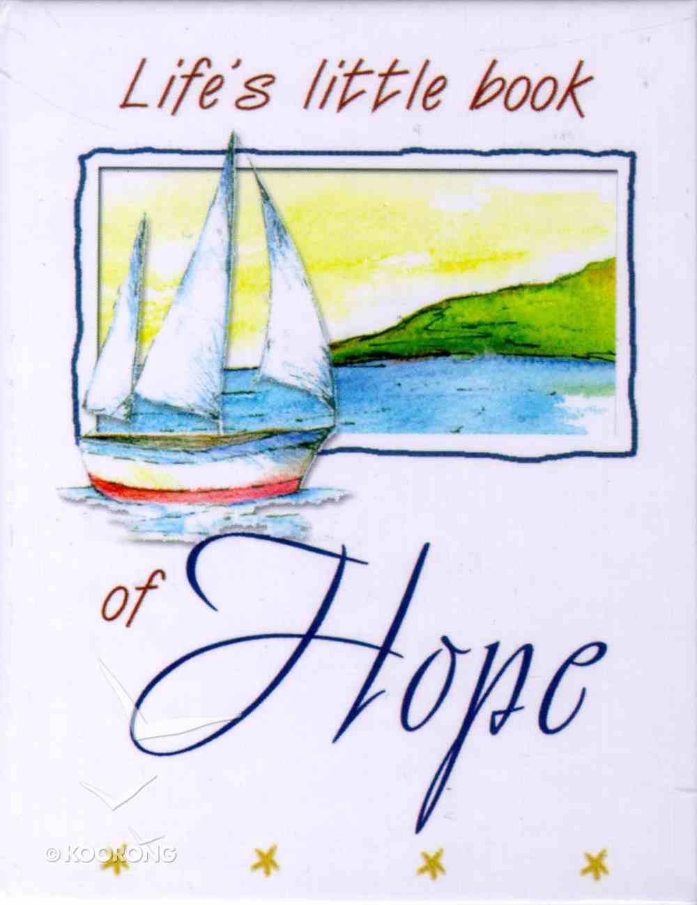 Life's Little Book of Hope Hardback