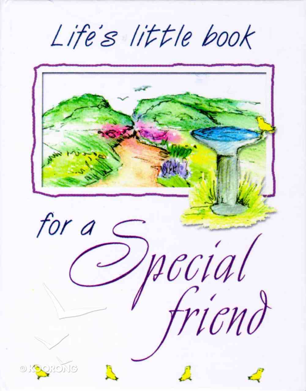 Life's Little Book For a Special Friend Hardback