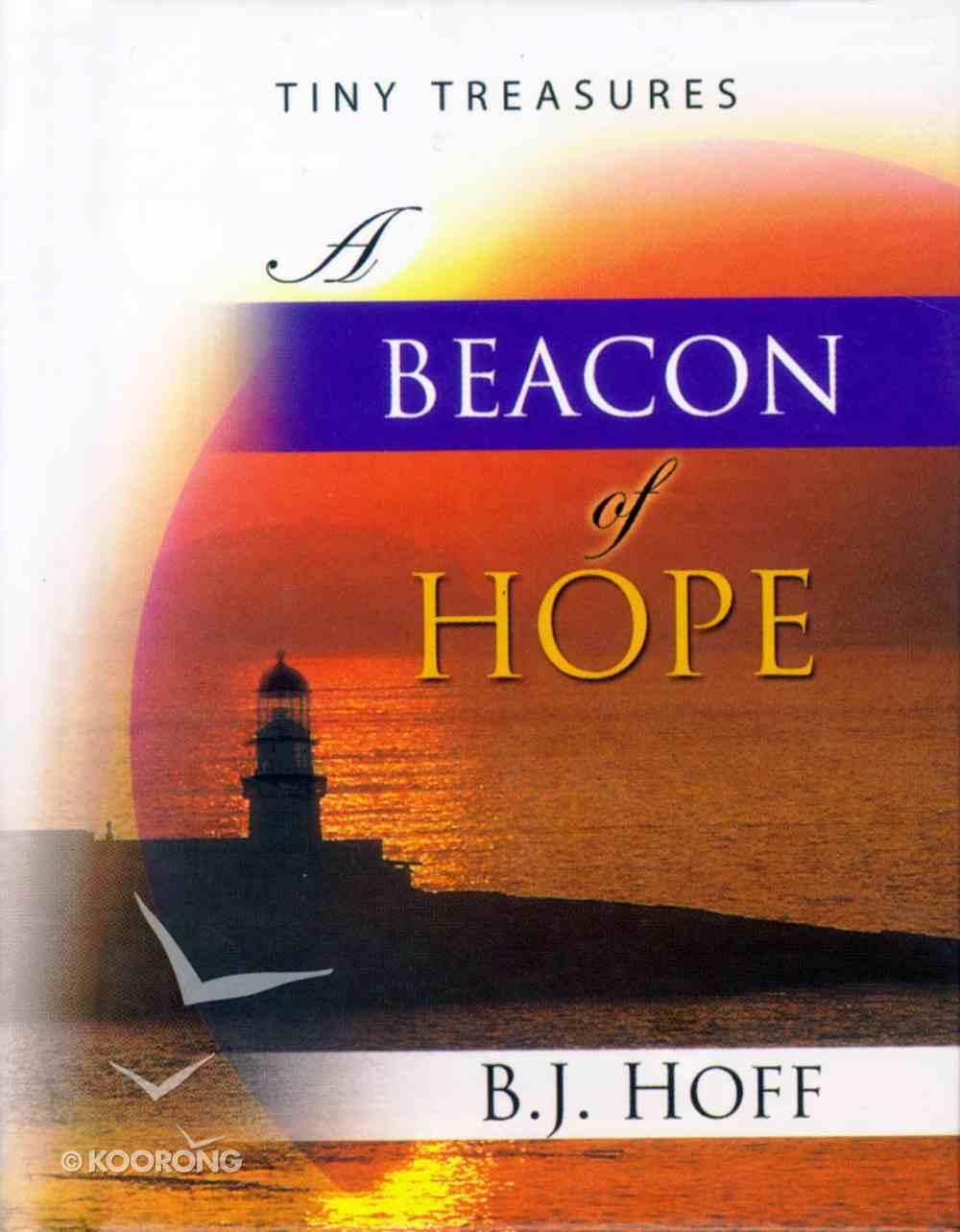 Beacon of Hope (Tiny Treasures Series) Hardback