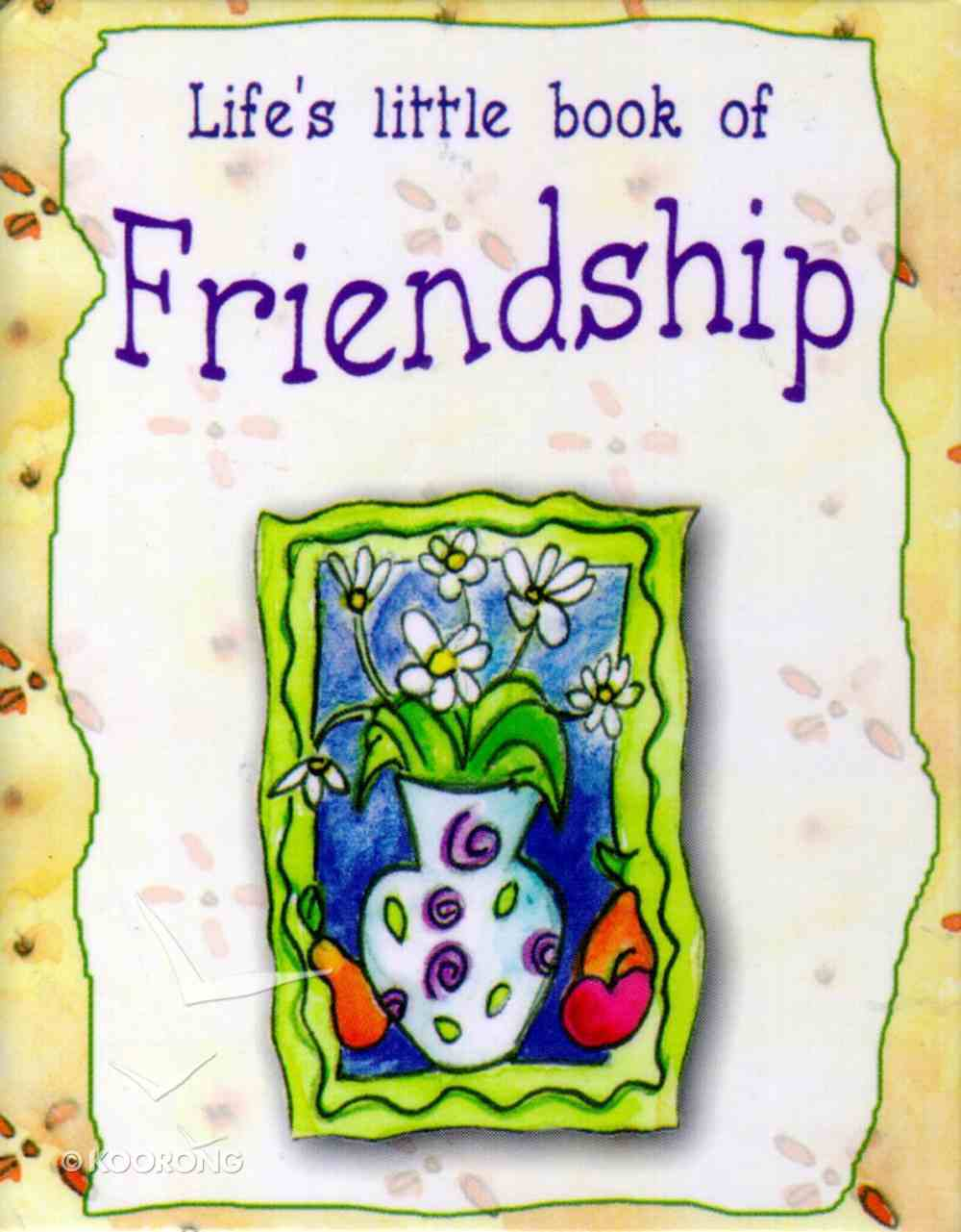 Life's Little Book of Friendship Hardback