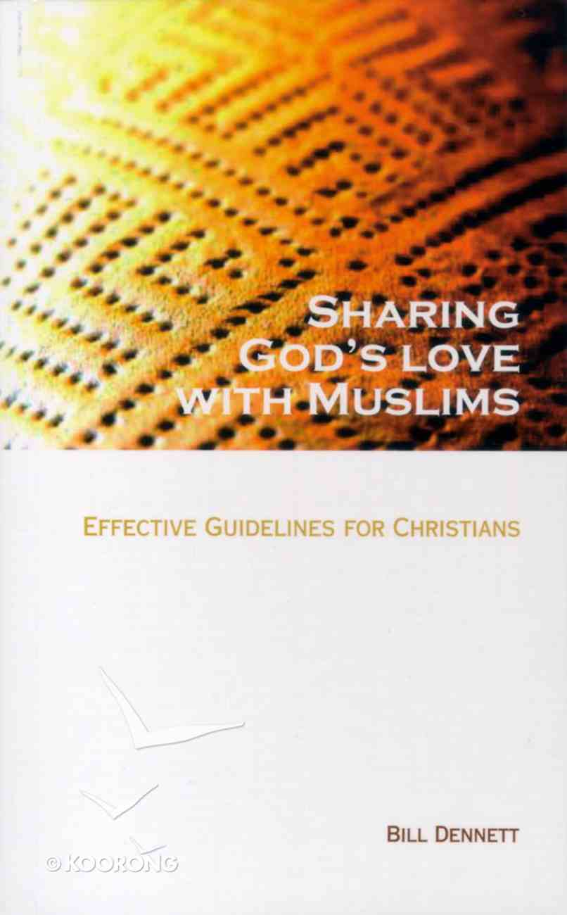 Sharing God's Love With Muslims Paperback