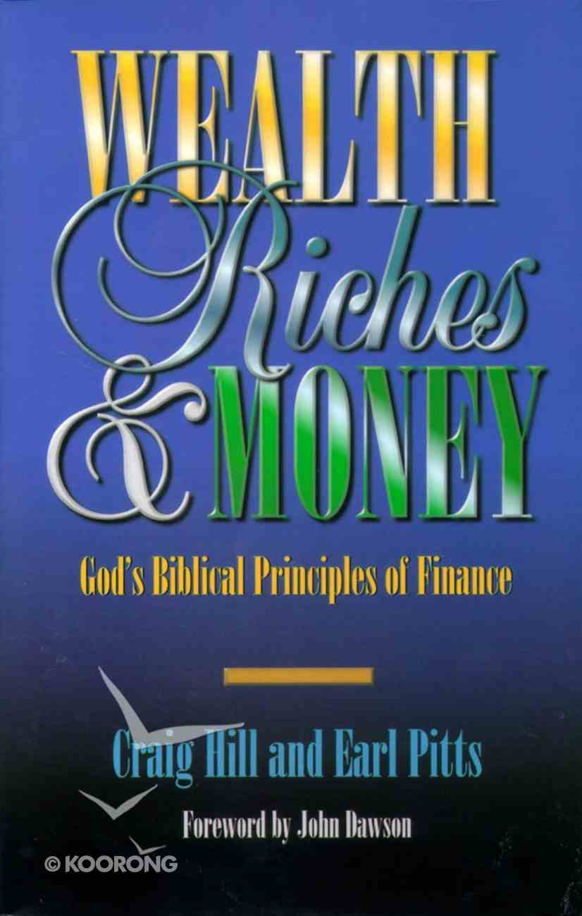 Wealth, Riches, and Money Paperback