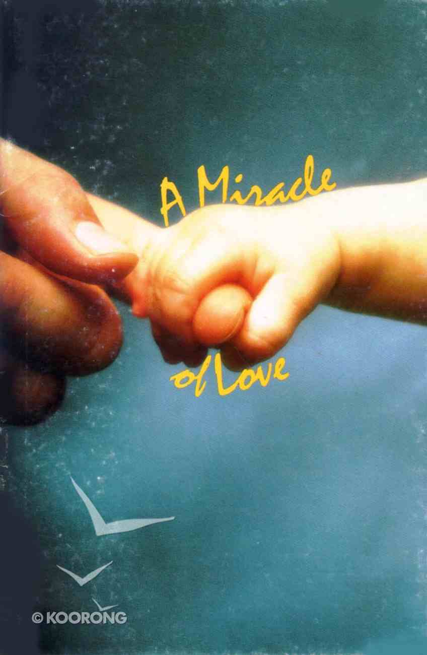 Miracle of Love (The Friendship Series) Booklet