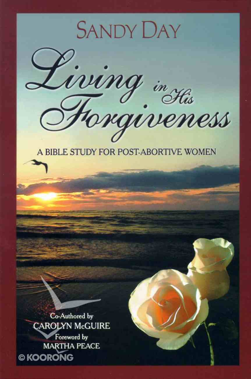 Living in His Forgiveness Paperback