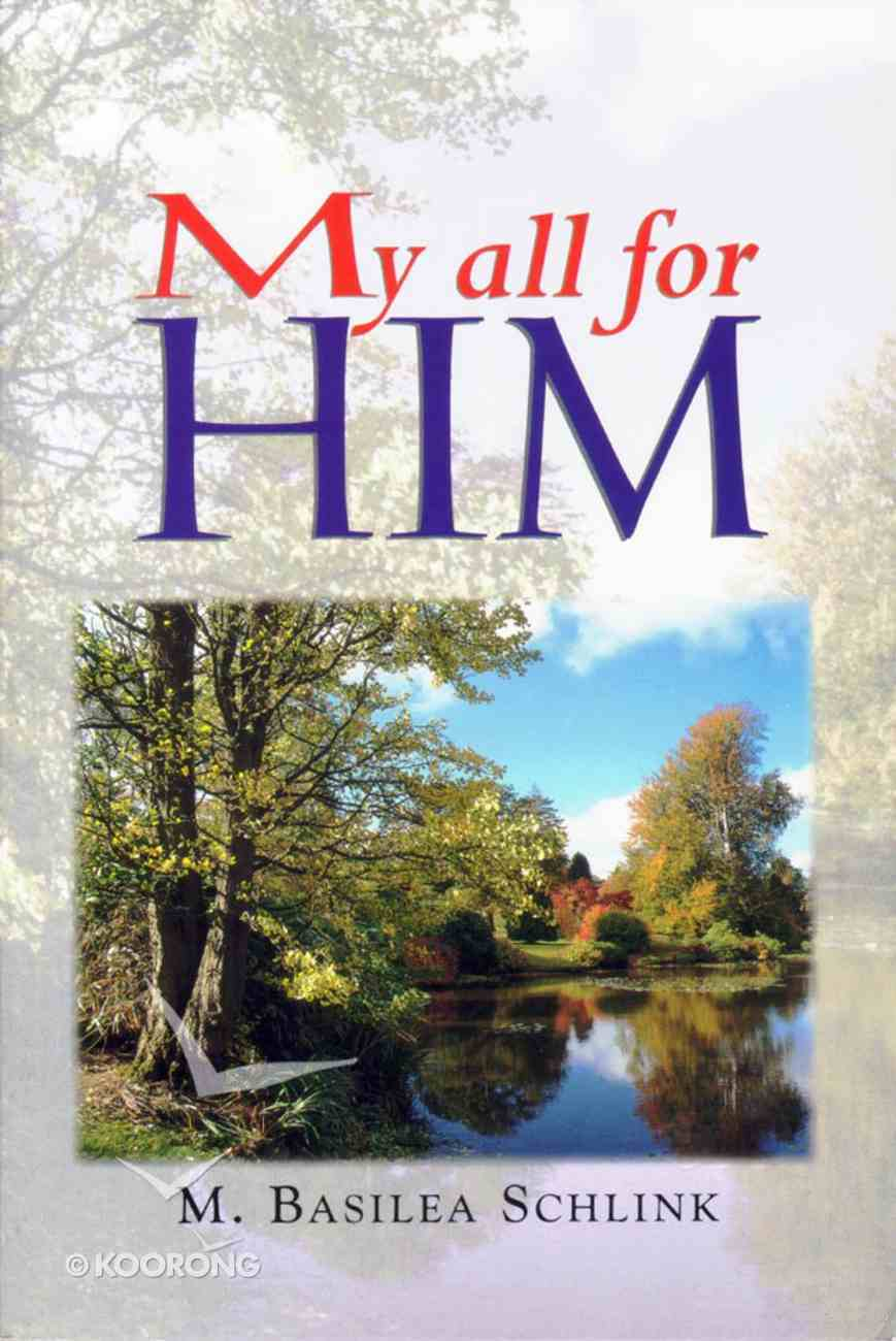 My All For Him Paperback