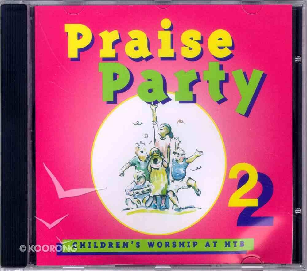Alpha Praise Party 2 (Alpha Course) CD