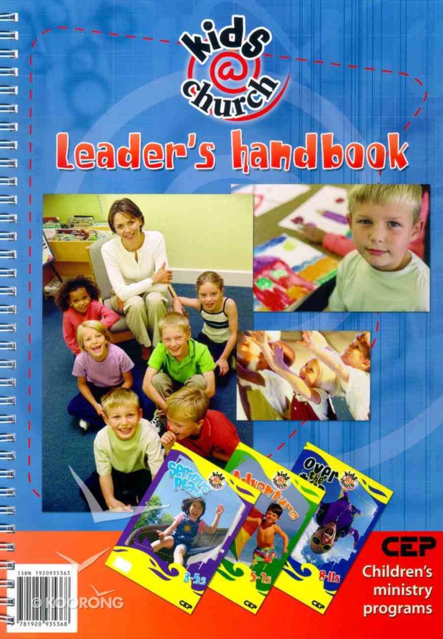 Kids@Church: Leader's Handbook Spiral