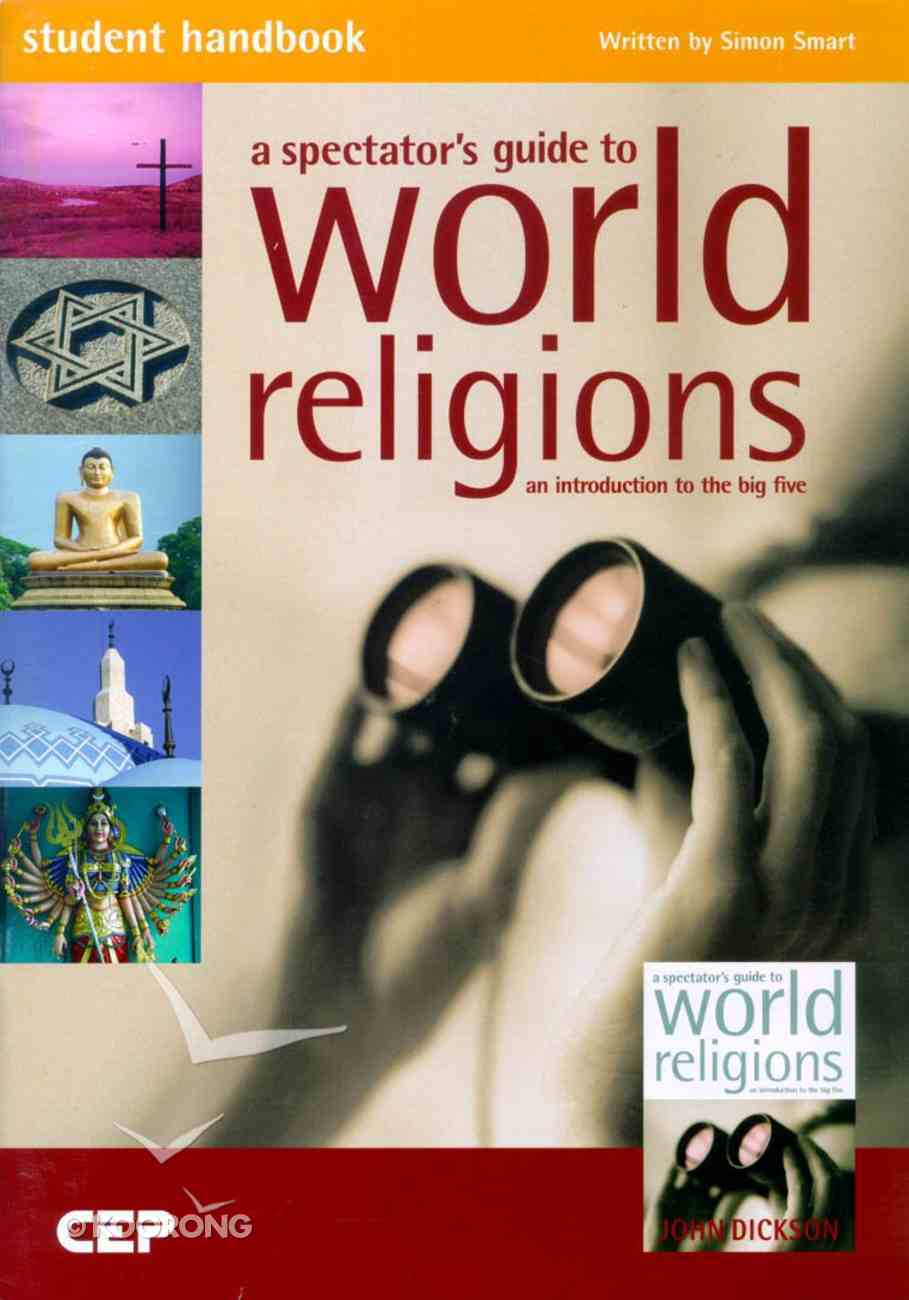Student Handbook: Spectators Guide to World Religions Paperback