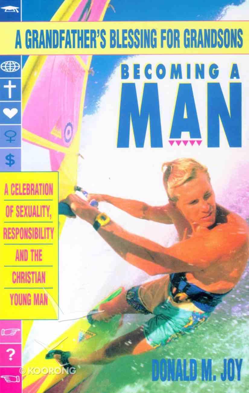 Becoming a Man Paperback