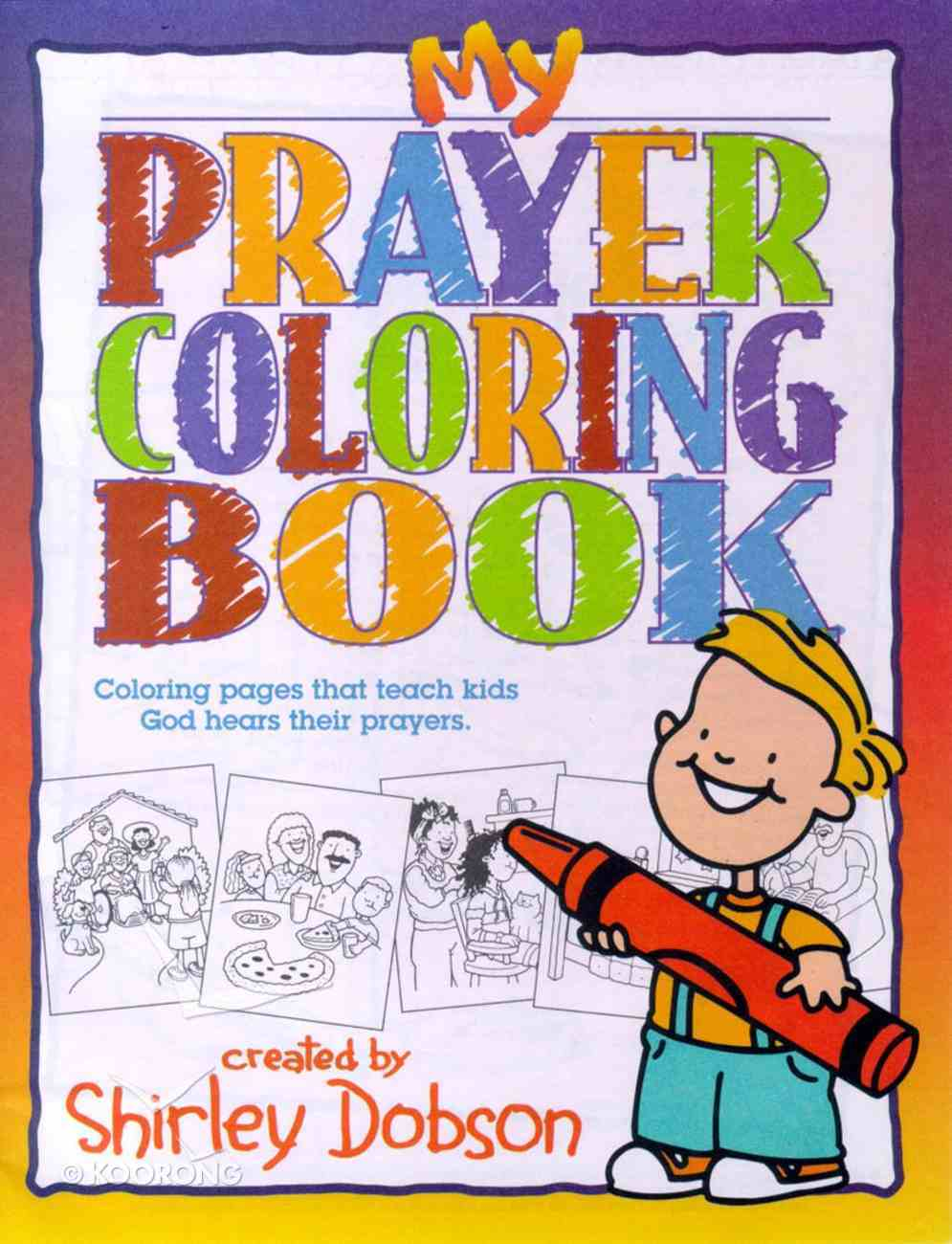 Colouring Book: My Prayer (Shirley Dobson Colouring Books Series) Paperback
