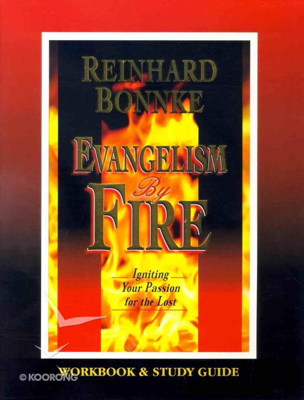 Evangelism By Fire (Workbook & Study Guide) Paperback