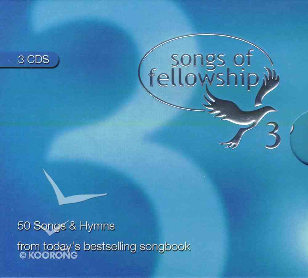 Songs of Fellowship 3 (3 Cd Boxed Set) Pack